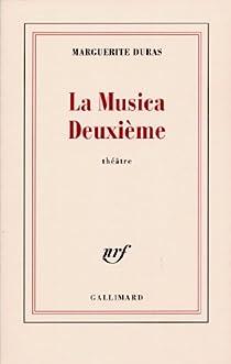 La Musica deuxième par Duras