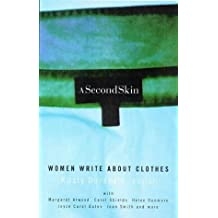 Second Skin: Women Write about Clothes