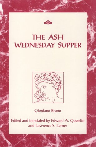 The Ash Wednesday Supper (RSART: Renaissance Society of America Reprint Text Series)