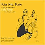 You're Sensational - Cole Porter in the '20s, '40s, and '50s, Vol. 2 - Kiss Me Kate (1940-1948)