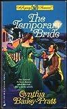 Temporary Bride, Cynthia Bailey-Pratt, 0515106658
