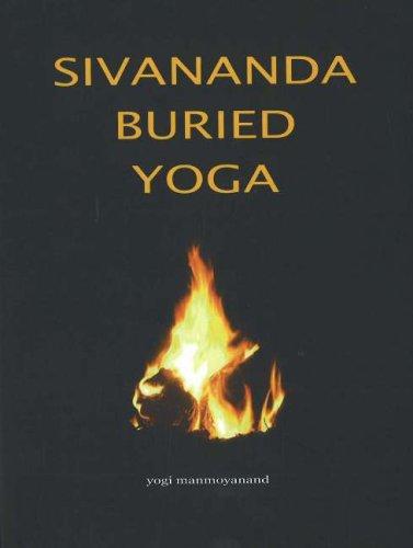 Sivananda Buried Yoga: Amazon.es: Yogi Manmoyanand: Libros ...