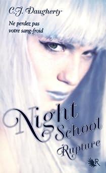 Night School, Tome 3 : Rupture par Daugherty