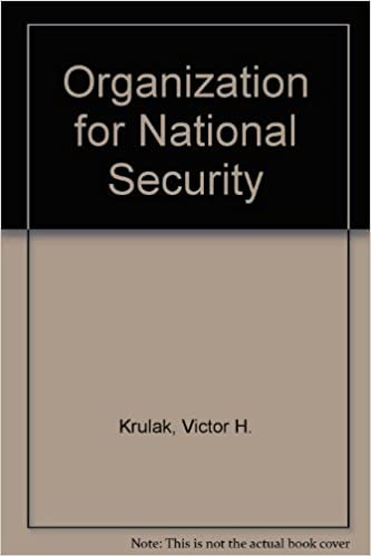 Organization for National Security: A Study, Krulak, Victor