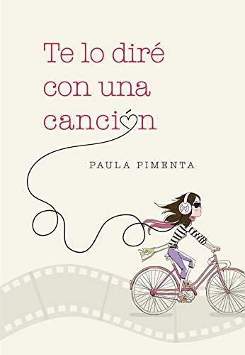 Te lo diré con una canción (Ellas de Montena): Amazon.es: Pimenta, Paula, Gil LLinás, Susana;: Libros