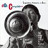 The 87 Years of Doc Cheatham (Legendary Pioneers of Jazz)