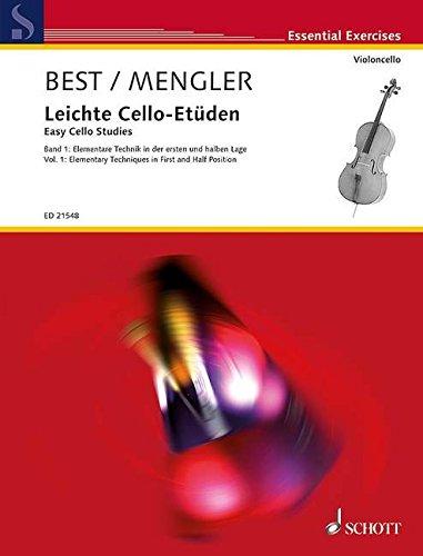 Leichte Cello Etüden  Elementare Technik In Der Ersten Und Halben Lage. Band 1. Violoncello.  Essential Exercises