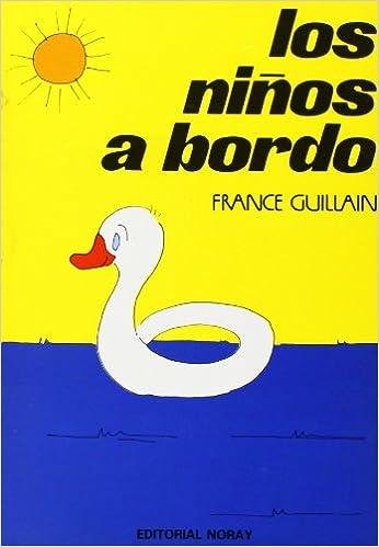 Los Ninos a Bordo (Spanish Edition)