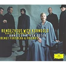 Anne Sofie von Otter: Rendezvous with Korngold: Songs & Chamber Music