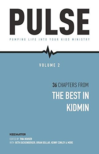 Download Pulse II: Pumping Life Into Your Kids Ministry ebook