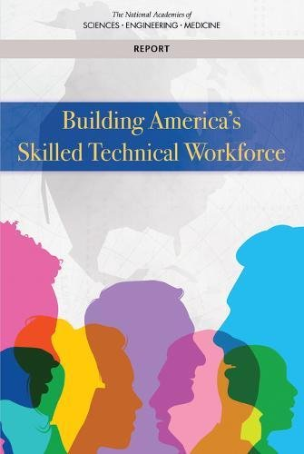 Building America's Skilled Technical Workforce