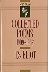 T. S. Eliot: Collected Poems, 1909-1962 (The Centenary Edition) Hardcover