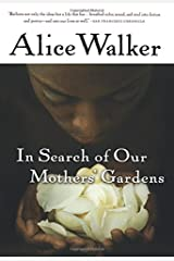 In Search of Our Mothers' Gardens: Womanist Prose Paperback