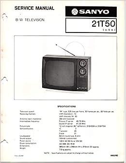 Service Manual for Sanyo 21T50 Black & White Television B&W TV