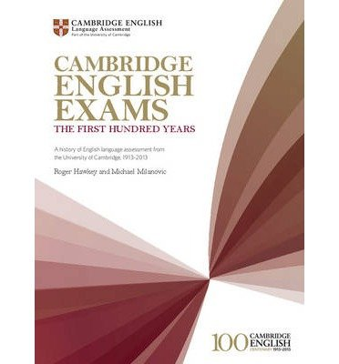 [(Cambridge English Exams: A History of English Language Assessment from the University of Cambridge, 1913-2013)] [Author: Roger A. Hawkey] published on (May, 2013)