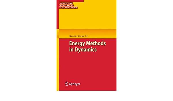Energy Methods in Dynamics