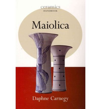 Read Online [(Maiolica )] [Author: Daphne Carnegy] [Apr-2011] ebook