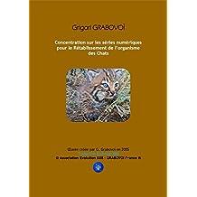 Rétablissement de l'organisme des Chats (French Edition)
