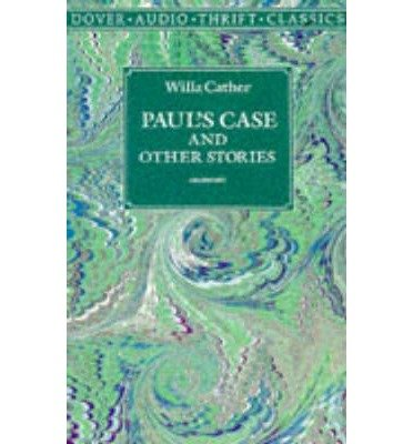 pauls case essay Paul's case a study in temperament by willa sibert cather  i  , which they did with such a rancour and aggrievedness as evinced that this was not a usual case.