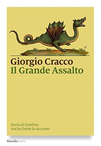 Verona Grande (Il Grande Assalto: Storia di Ezzelino. Anche Dante la raccontò (I nodi) (Italian Edition))