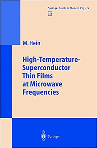 High-Temperature-Superconductor Thin Films at Microwave Frequencies (Springer Tracts in Modern Physics)