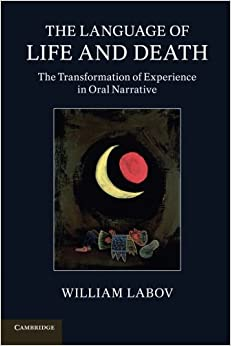 Book The Language of Life and Death: The Transformation Of Experience In Oral Narrative