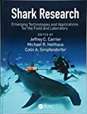 img - for Shark Research: Emerging Technologies and Applications for the Field and Laboratory (CRC Marine Biology Series) book / textbook / text book
