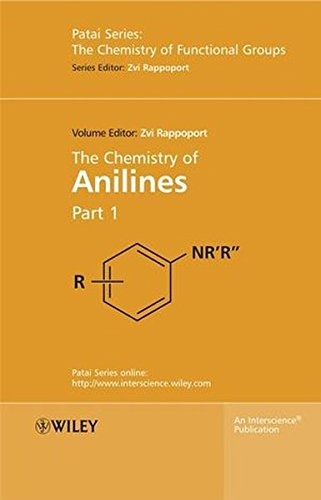 The Chemistry of Anilines, Part 1 & 2 (Patai)