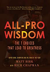 All-Pro Wisdom:The 7 Choices That Lead to Greatness