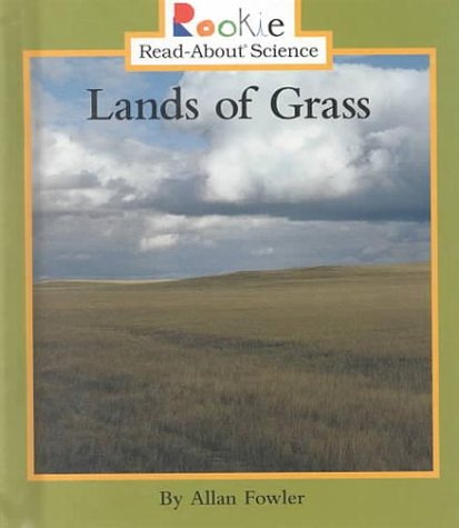 Read Online Lands of Grass (Rookie Read-About Science) pdf
