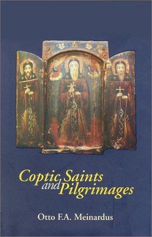 Read Online Coptic Saints and Pilgrimages pdf
