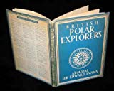 Front cover for the book British Polar Explorers by Edward Evans