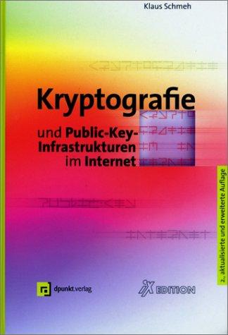 Kryptografie und Public-Key-Infrastrukturen im Internet