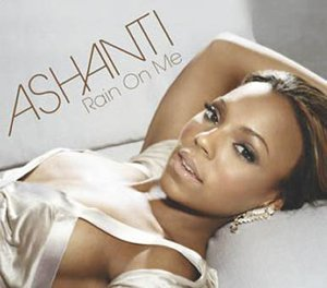 ashanti rain on me