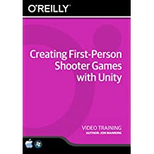 Creating First-Person Shooter Games with Unity - Training DVD