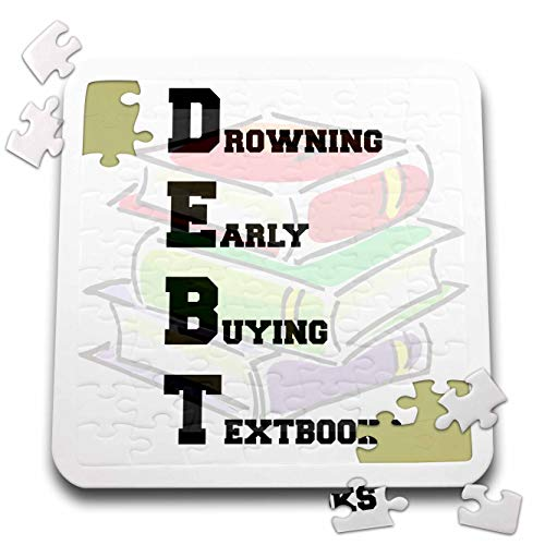 3dRose Carrie Merchant Quote - Image of Debt Drowning Early Buying Textbooks - 10x10 Inch Puzzle (pzl_307776_2)