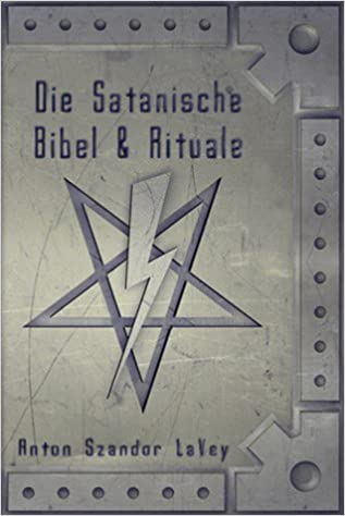 Die Satanische Bibel Und Rituale Amazonde Anton Szandor