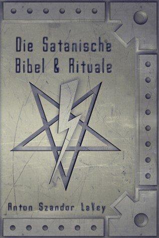 Die Satanische Bibel und Rituale.