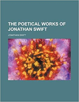 Book The Poetical Works of Jonathan Swift (Volume 1)