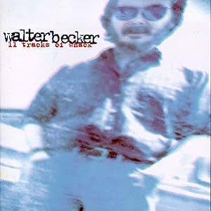 Walter Becker 11 Tracks Of Whack Amazon Com Music
