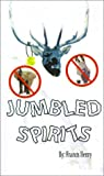 Jumbled Spirits, Francis Henry, 0759654492