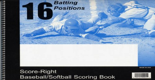 Score Right 16 Positiion Baseball and Softball 30 Game Scorebook