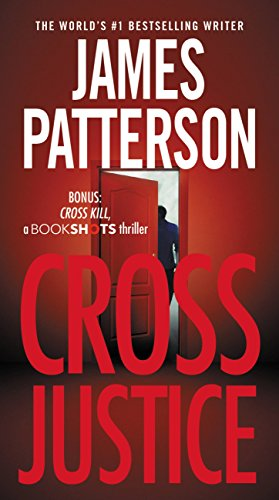 Cross Justice (Alex Cross Book 23) by [Patterson, James]