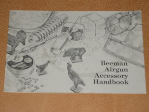 Vintage Beeman Airgun Accessory Handbook 1987 Brochure/Catalogue - What to shoot - Pellets, What to shoot at - Targets, Add to your fun with Beeman Accessories, Care and Feeding of your Airgun, Protect your Investment with a Beeman Case
