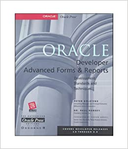 Oracle Developer Advanced Forms & Reports: Peter Koletzke and Paul