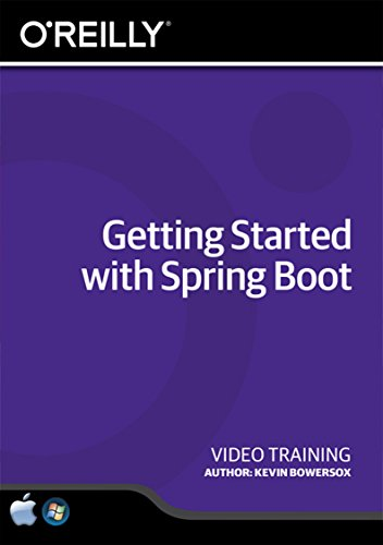 O'Reilly Getting Started with Spring Boot - Training DVD