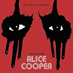 Super Duper Alice Cooper - Deluxe Edition [2DVD+BR+CD Set] by Alice Cooper