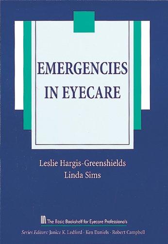 Emergencies in Eyecare (The Basic Bookshelf for Eyecare Professionals)