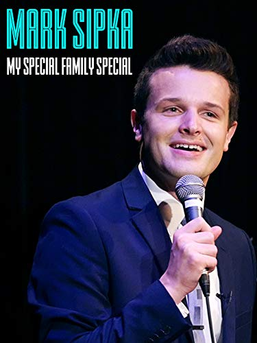 (Mark Sipka: My Special Family Special)