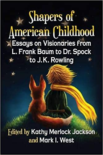 Thesis Support Essay Amazoncom Shapers Of American Childhood Essays On Visionaries From L  Frank Baum To Dr Spock To Jk Rowling  Kathy Merlock  Jackson  A Modest Proposal Ideas For Essays also Learning English Essay Writing Amazoncom Shapers Of American Childhood Essays On Visionaries  Sample Essay English